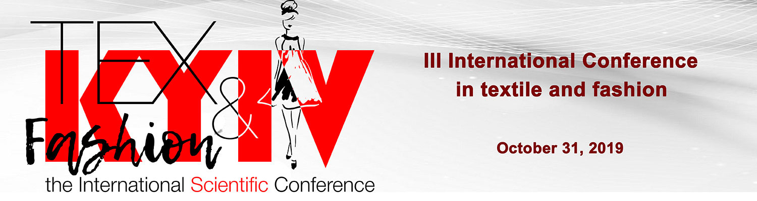 III International Scientific-Practical Conference in textile and fashion «KyivTex&Fashion»